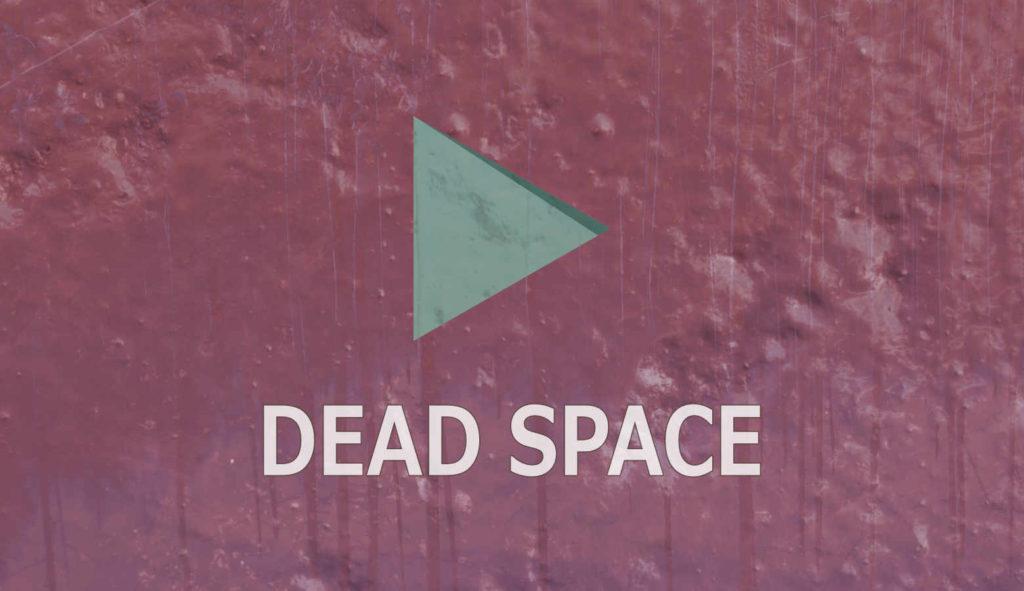 YouTube デッド スペース